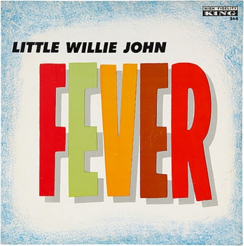"Little Willie John : Album "" Fever "" King Records 564 [ US ]"