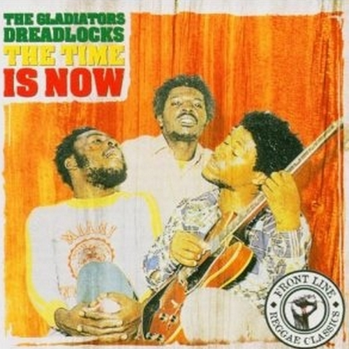"The Gladiators : CD "" Dreadlocks The Time Is Now "" Virgin Caroline Records CAROL 1677-2 [ US ]"