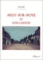 Vient de paraître : Ailly-sur-Noye et son canton