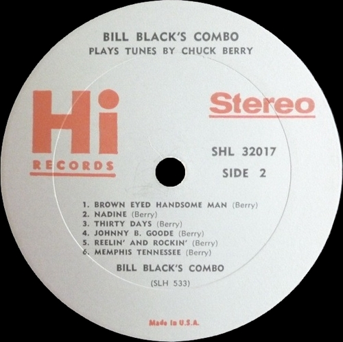 "Bill Black's Combo : Album "" Plays Tunes By Chuck Berry "" Hi Records HL 12017 [ US ]"