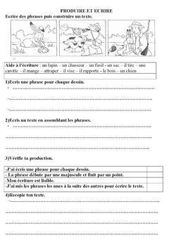 production d'écrits : écrire des phrases , des textes , écrire chaque jour