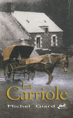 La carriole de Michel Giard