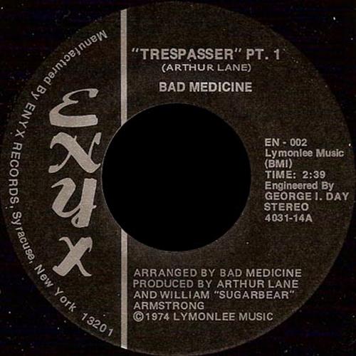 Bad Medicine : Trepasser Part 1 Enyx Records EN-002 [ US ]