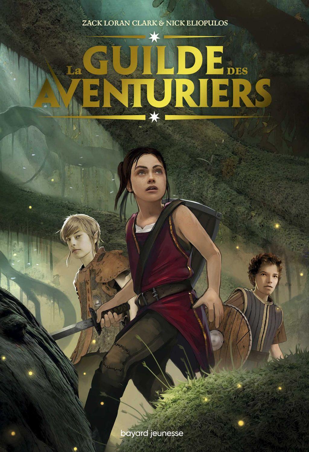 La Guilde des Aventuriers - Bayard Editions