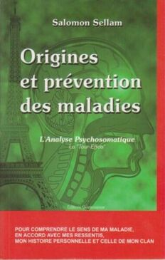 Origines-et-prevention-des-maladies-L-039-analyse-Psychosomatique-Salomon-Sellam