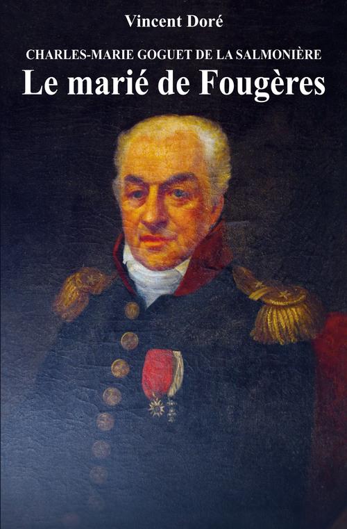 Goguet de La Salmonière, le dernier livre de Vincent Doré....