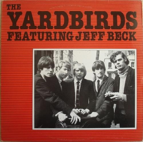 Mémoire de vinyl: The Yardbirds featuring Jeff Beck (1982)
