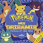 Chronique Mes origamis Pokémon : pikachu et ses amis