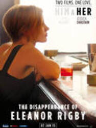 Affiche The Disappearance Of Eleanor Rigby: Him & Her