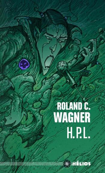 Roland C. Wagner - H.P.L.