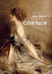 Zoom sur une jeune auteur : Anne Denier et son livre Coté Face