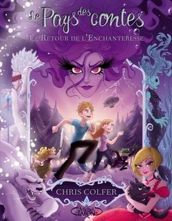 Le pays des contes II: Le retour de enchanteresse