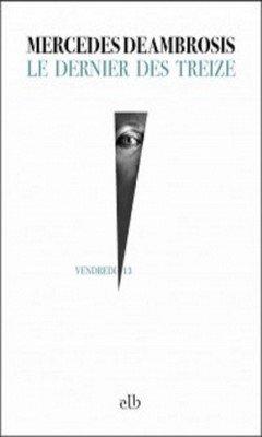 Mercedes Deambrosis : Le dernier des treize
