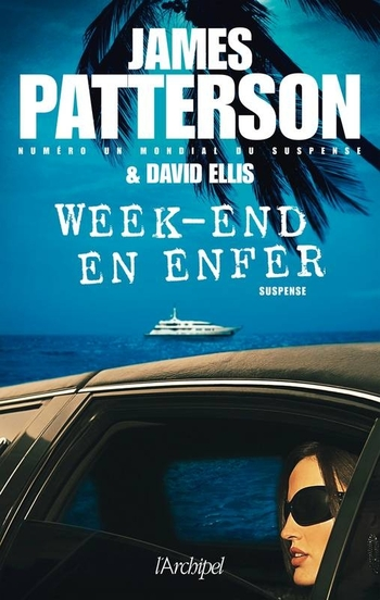 Week-end en enfer - James Patterson