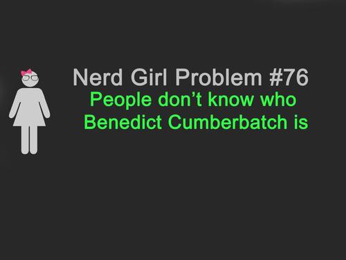Monday : Nerd Girl Problem #76