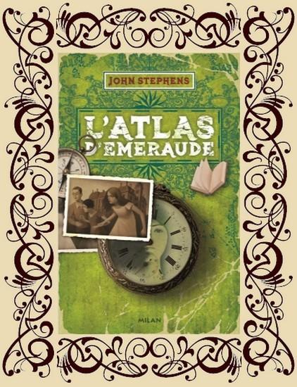 Les Livres des origines, tome 1 : L'Atlas d'émeraude