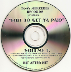 TONY MERCEDES RECORDS - SHIT TO GET YA PAID (VA 2000)