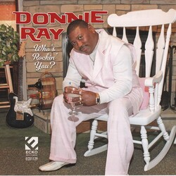 Donnie Ray - Who's Rockin' You - Complete CD