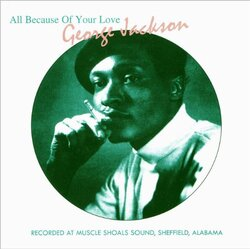 George Jackson - All Because Of Your Love - Complete CD
