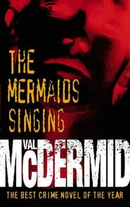 the mermaids singing val mcdermid