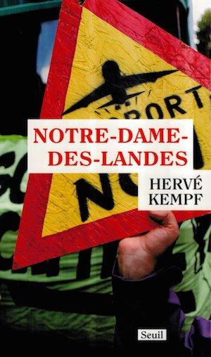 Notre-Dame des landes  - Hervé Kempf