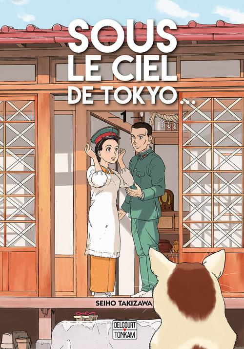 Sous le ciel de Tokyo… - Tome 01 - Seiho Takizawa