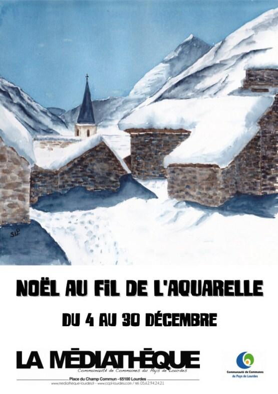 Expo Noël au fil de l'aquarelle Lourdes 2015
