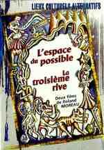LES LIEUX CULTURELS ALTERNATIFS :LA TROISIÈME RIVE