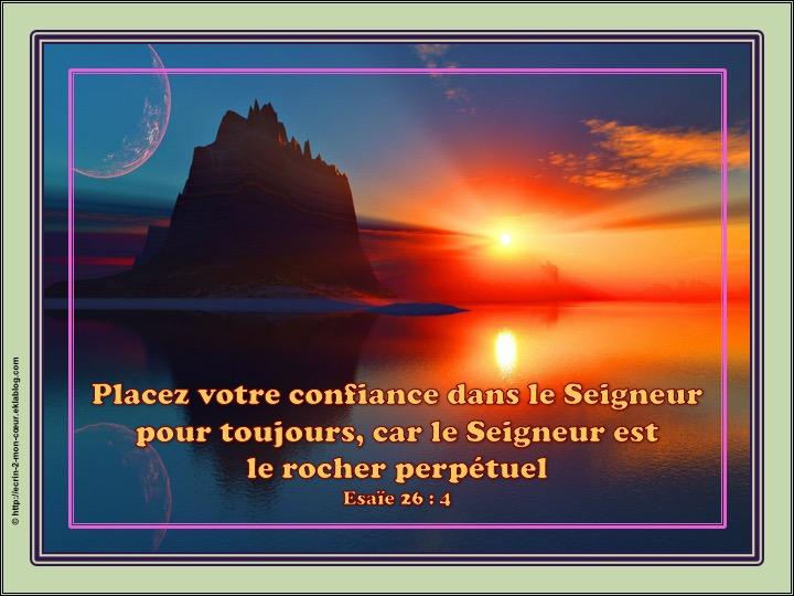 Le Seigneur est le rocher perpétuel - Esaïe 26 : 4