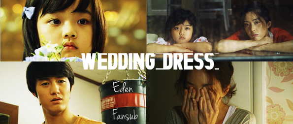 Sortie → Wedding Dress ♥