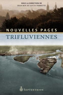 Divers : Nouvelles pages trifluviennes