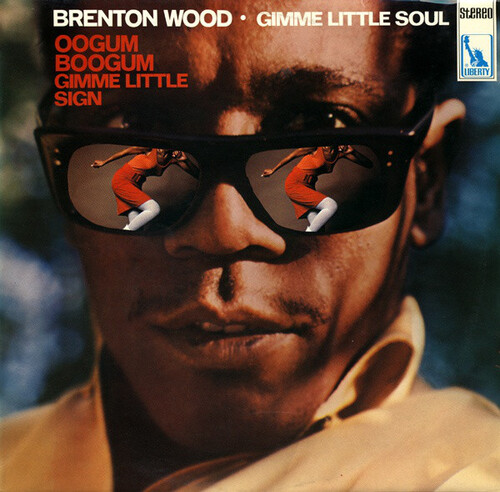 "Brenton Wood : Album "" Gimme Little Soul "" Liberty Records LBS LBS 83 106 I [ GE ] en 1968"
