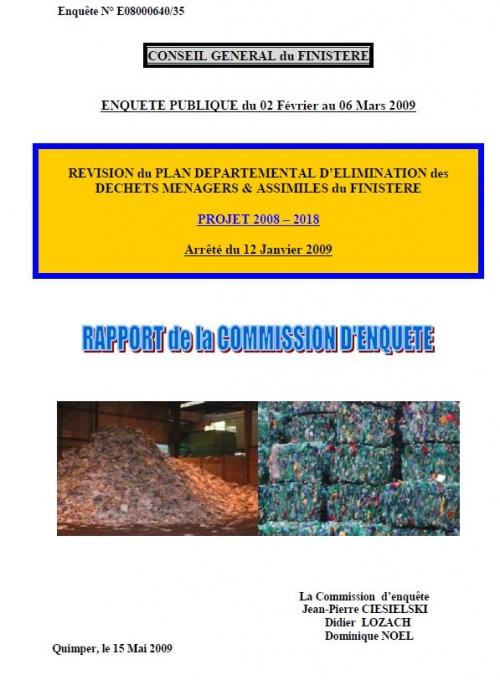 Déchets : Révision du Plan Départemental 2008 2018  Rapport de la commission d'enquête