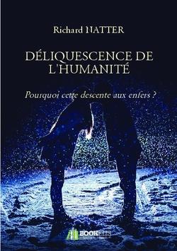 DÉLIQUESCENCE DE L'HUMANITÉ