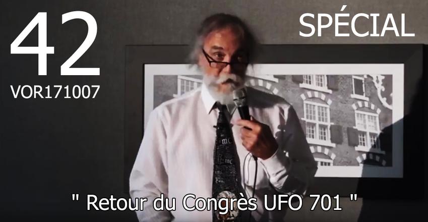 VidéOrandia #42 Coup d'Oeil sur le Congrès UFO701