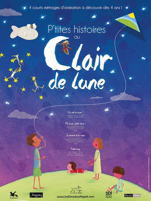 P'TITES HISTOIRES AU CLAIR DE LUNE (BANDE-ANNONCE) AU CINEMA LE 30 JANVIER 2019
