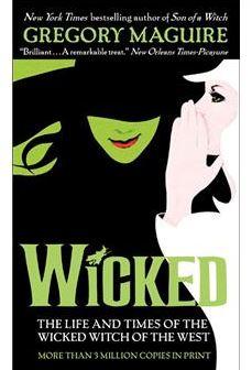 Wicked : la véritable histoire de la Méchante Sorcière de l'Ouest - G. Maguire