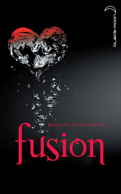 """""""Fusion"""" T.3 de Maggie Stiefvater"""