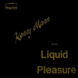Kenny Mann With Liquid Pleasure - Same - Complete LP