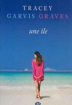 Une île de Tracey Garvis Graves