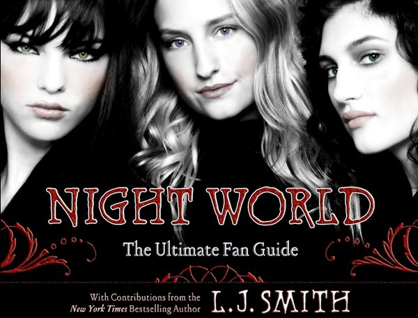Les Secrets du Night World le Guide Officiel, Annette Pollert avec la participation de L.J. Smith