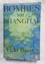 Vicki Baum, Bombes sur Shanghaï, Le livre de poche