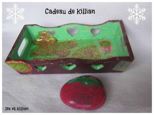 Cadeaux de Killian...