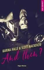 And Then ? - Scott Mackenzie et Karina Halle
