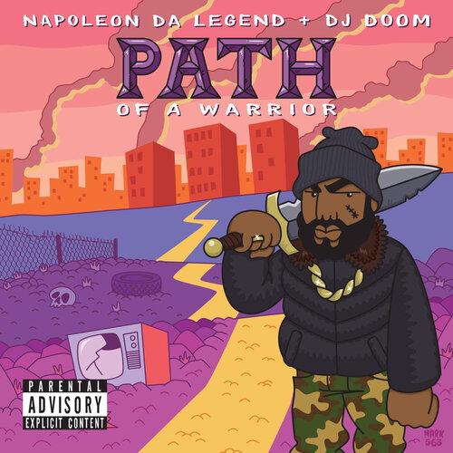 Napoleon Da Legend & DJ Doom - Path of a Warrior (2018) [Hip Hop]