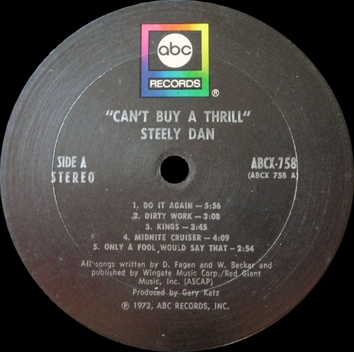"Steely Dan : Album "" Can't Buy A Thrill "" ABC Records ABCX-758 [ US ]"
