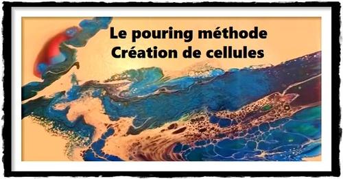 """Dessin et peinture - vidéo 2653 : Le """"pouring méthode"""" avec la création de cellules et des résultats différents ( 6 exemples en vidéo) - peinture fluide."""