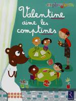 Valentine aime les comptines