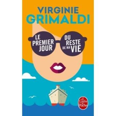 Lecture: Le 1er jour du rese de ma vie de Virginie Grimaldi