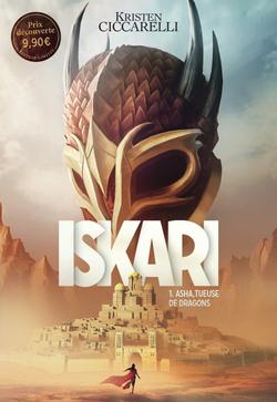 Iskarie ,tome 1 , Asha ,tueuse de dragons
